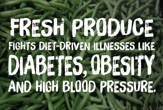 Fresh produce fights diet-driven illnesses like diabetes, obesity, and high blood pressure